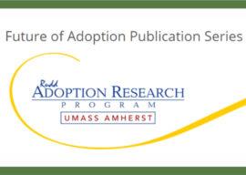 Future of Adoption 2019 Publication Series