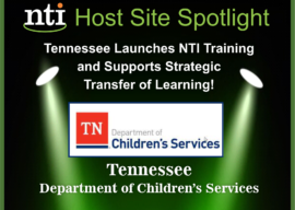 Tennessee Department of Children's Services (DCS) Launches NTI and Supports Strategic Transfer of Learning!