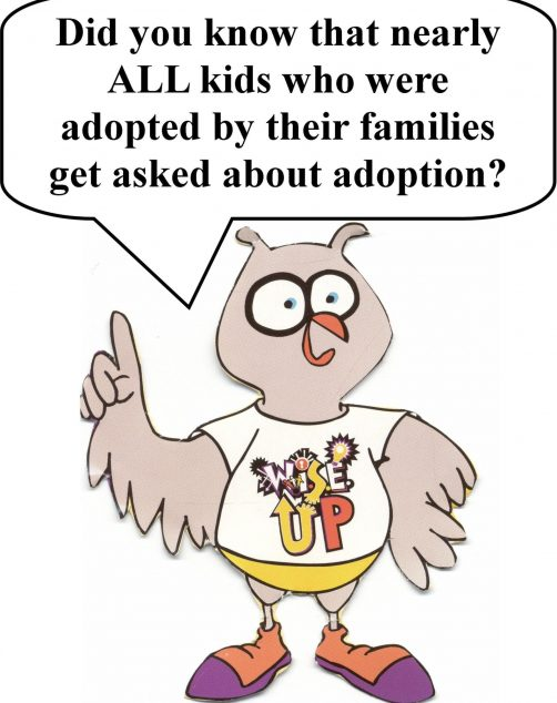 W.I.S.E. UP! for Parents: Empowering Children to Handle Questions/Comments About Adoption
