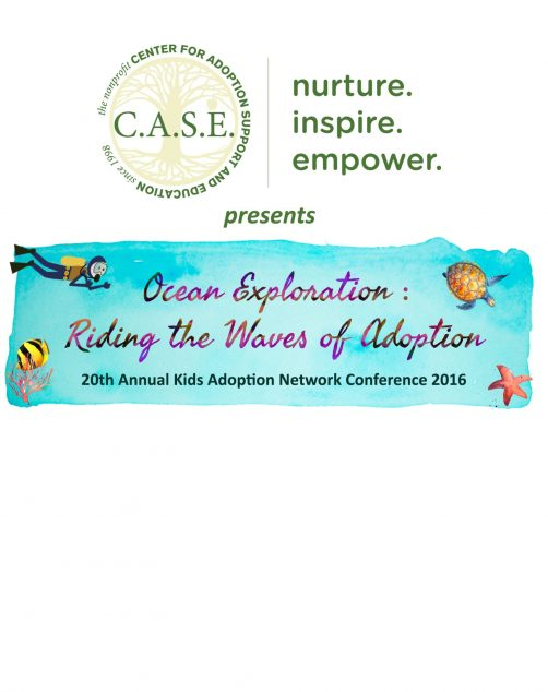 Press Release: C.A.S.E. sells out its 20th Annual Kids' Adoption Network (KAN) Conference taking place on National Adoption Day, Saturday, November 19, 2016