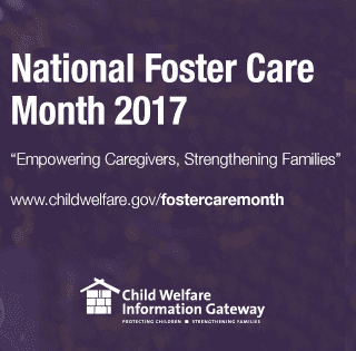 National Foster Care Awareness Month
