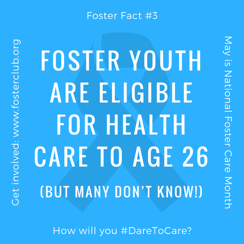 Foster youth are eligible for health care to age 26 (but many don't know)