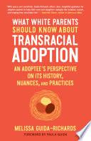 What Parent's Should Know About Transracial Adoption Cover